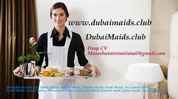 Dubai Maids, Indian Maids, Filipino Maids, Saudi Maids, Sri Lankan Maids, Tamil Maids