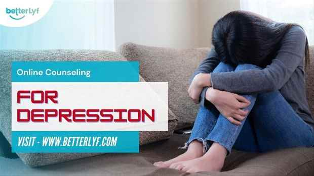 Online counseling for Depression Counseling for Depression near me - BetterLYF