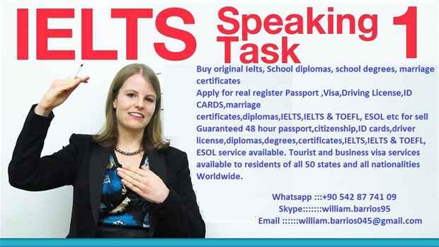 Buy Original Passports, ID card, Drivers License, Visa,IELTS & TOEFL