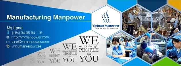 Unlimited Vietnam manpower in manufacturing sector for hire