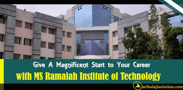 MS Ramaiah Institute of Technology, Admission in MS Ramaiah Institute of Technology, Direct Admission in MS Ramaiah Institute of Technology, Admission